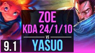 ZOE vs YASUO (MID) | KDA 24/1/10, 9 solo kills, Legendary | EUW Challenger | v9.1