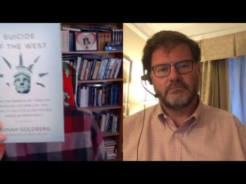 Suicide of the West | Robert Wright and Jonah Goldberg [The Wright Show]