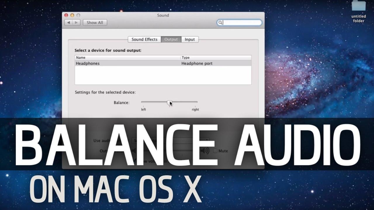 How To Balance Audio On a Mac