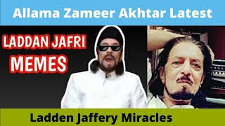 Allama Zameer Akhtar Naqvi with #LaddenJaffry Ke New Moujzay | memes weekly clips package