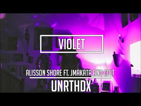 Alisson Shore - Violet Ft. JMakata, Colt