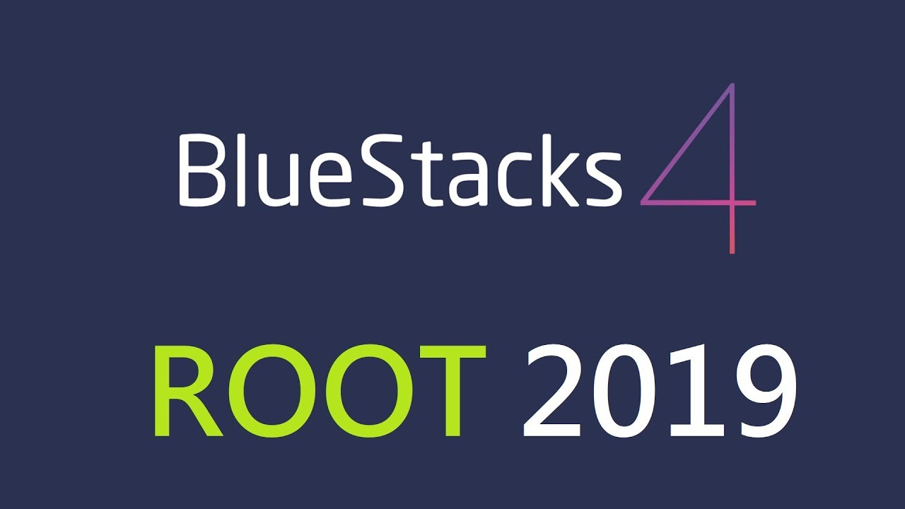 How To Root Bluestacks 4 ROOT with SuperSU - 2019