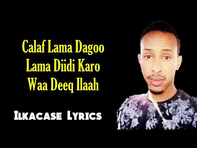 Asad Qarni Hees Macaan Calaf la Dagoo Lama Diidi Karo Lyrics  Qaaraami Hore