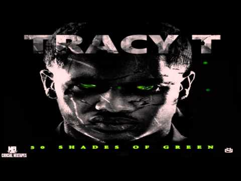 Tracy T - Legit [50 Shades Of Green] [2015] + DOWNLOAD