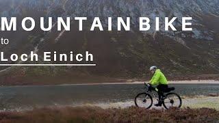 Mountain Bike to Loch Einich