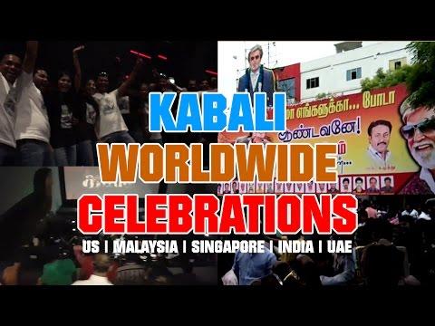 Kabali Movie Release - Fans Celebrations Worldwide | South India, Singapore, Malaysia, US