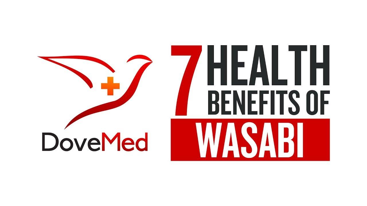 7 Health Benefits Of Wasabi