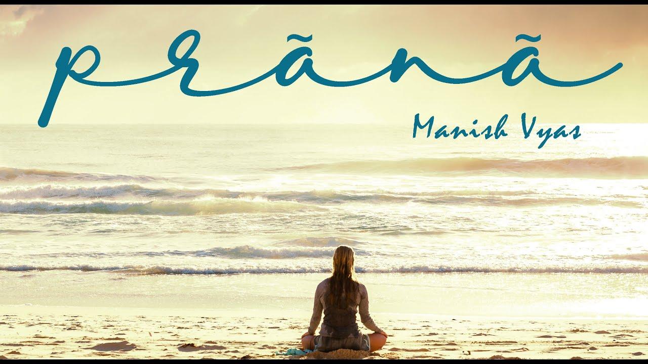 Prana, music for pranayam practice