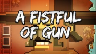 A Fistful of Gun - FREE Indie Highlights
