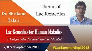 Theme of Lac Remedies | Dr Shrikant Talari