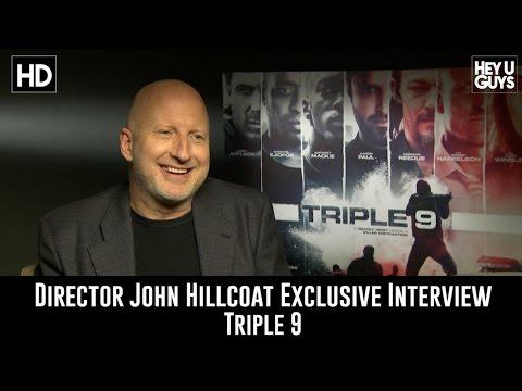 Director John Hillcoat Exclusive Interview - Triple 9