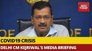 Arvind Kejriwal Briefs Media On Covid-19 Outbreak, Lockdown In Capital   Watch