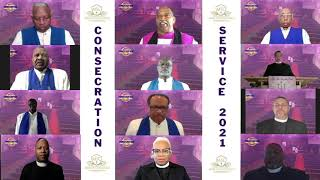 MSC 2021: CONSECRATION & TRIBUTE SERVICE TO THE LATE BISHOP WILLIAM A. ELLIS