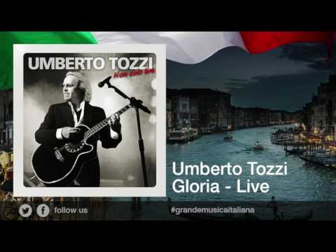 Umberto Tozzi - Gloria - Live