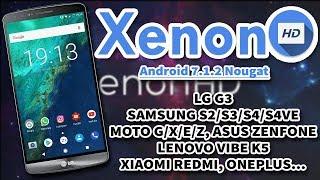 ROM XenonHD | Andorid 7.1.2 Nougat | Vários Dispositivos!! (LG G3, GALAXY S4, MOTO G/X/E/Z...)