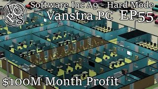 $100 Million Month Profit: Software Inc – Vanstra PC EP55 - Hard Mode Alpha 9 Gameplay