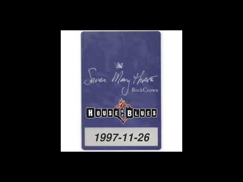 Seven Mary Three - 1997-11-26 - Los Angeles, CA @ House of Blues [Audio] [MIX] mp3