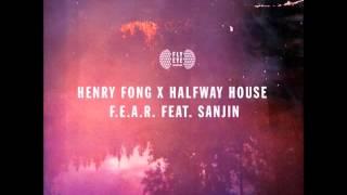 Video Henry Fong x Halfway House feat. Sanjin - F.E.A.R. (Original Mix) download MP3, 3GP, MP4, WEBM, AVI, FLV Agustus 2017