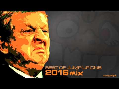 Best of Jump Up DnB   2016 Mix