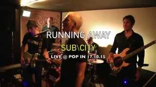 Running Away - Live at the POP IN, Paris 17.10.15