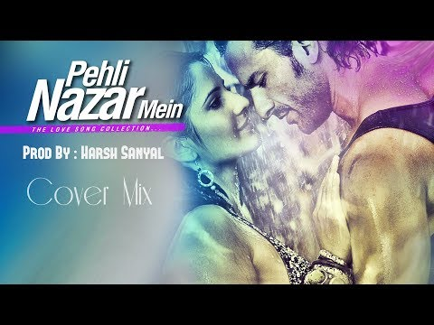Pehli Nazar Mein - Instrumental Cover Mix (Atif Aslam)  | Harsh Sanyal |