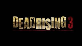 Dead Rising 3: Laughing Through the Apocalypse