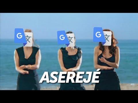 Aserejé Por El Traductor De Google