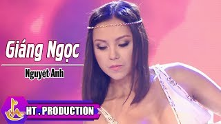 Giáng Ngọc - Nguyệt Anh [Official]