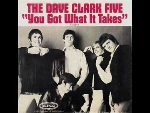 The Dave Clark Five You Got What It Takes Youtube