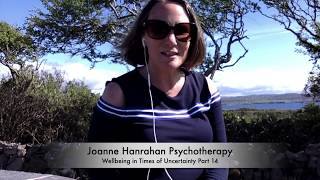 Wellbeing in Times of Uncertainty Part 14