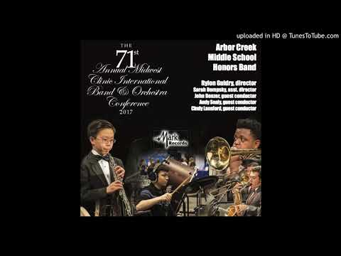 2017 Midwest Clinic: Arbor Creek Middle School Honors Band