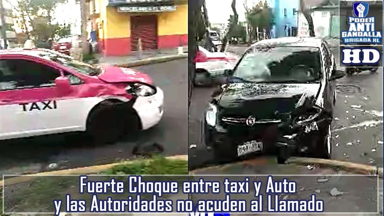 Fuerte Choque entre taxi y Auto y las Autoridades no acuden al Llamado
