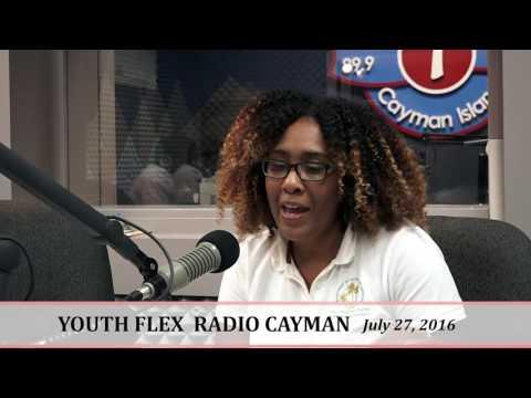 Youth Flex Radio Show - Cayman Islands Seg. 2  July 27, 2016
