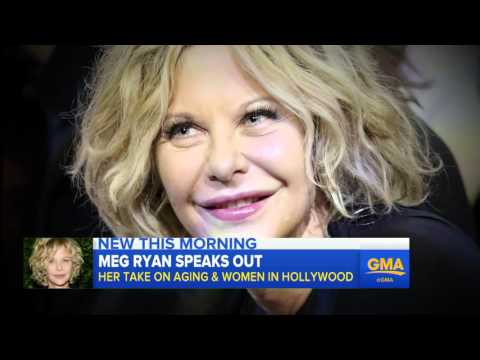 Meg Ryan Speaks Out on Aging in Hollywood