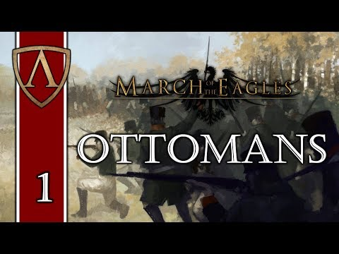 Let's Play March of the Eagles -- The Ottomans -- Part 1