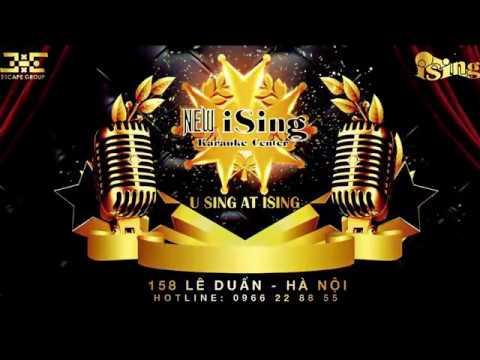 New iSing Karaoke - 158 Lê Duẩn - Hà Nội - Hotline: 0966228855