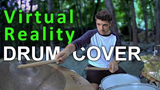 VIRTUAL REALITY Drum Cover (Opposite The Other - Stutter Love)