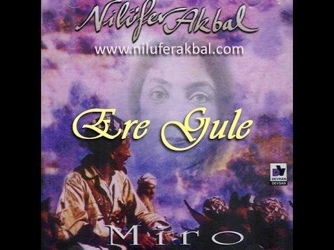 Nilüfer Akbal - Ere Gule (1995 - Miro albümü)