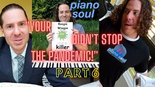 "My ""Covid-19 Killer Boogie-Woogie"" did not stop the pandemic!"