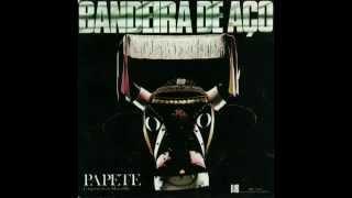 Baixar Papete - Bandeira de Aço (Álbum completo, FULL)