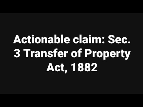 Actionable Claim Sec 3 Transfer Of Property Act Youtube