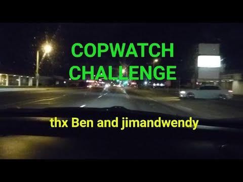 Pt. 1 Copwatch Challenge GRADUATES ( Ben & jimandwendy ) Pls support,  ALWAYS RECORD THE POLICE