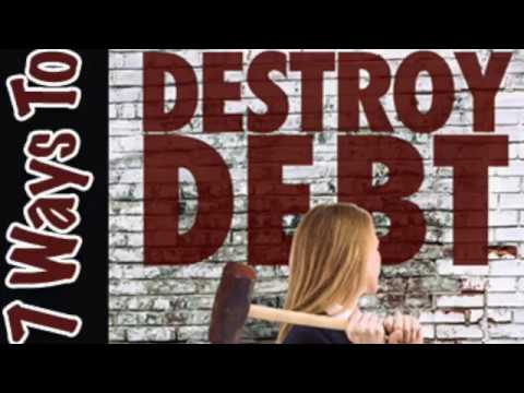 7 Steps to Destroy Debt Forever! Pay Down Credit Card Debt, Become Debt Free with apps & websites
