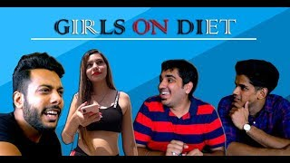 Girls on Diet- Dieting Padi Bhari | RealSHIT