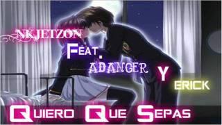 """Nk Jetzons Ft. Adanger & Erick - quiero Que Sepas  """"Flow New 2011"""""""