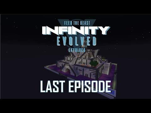 FTB Infinity Evolved Skyblock - END - WORLD TOUR AND DOWNLOAD [EXPERT MODE]