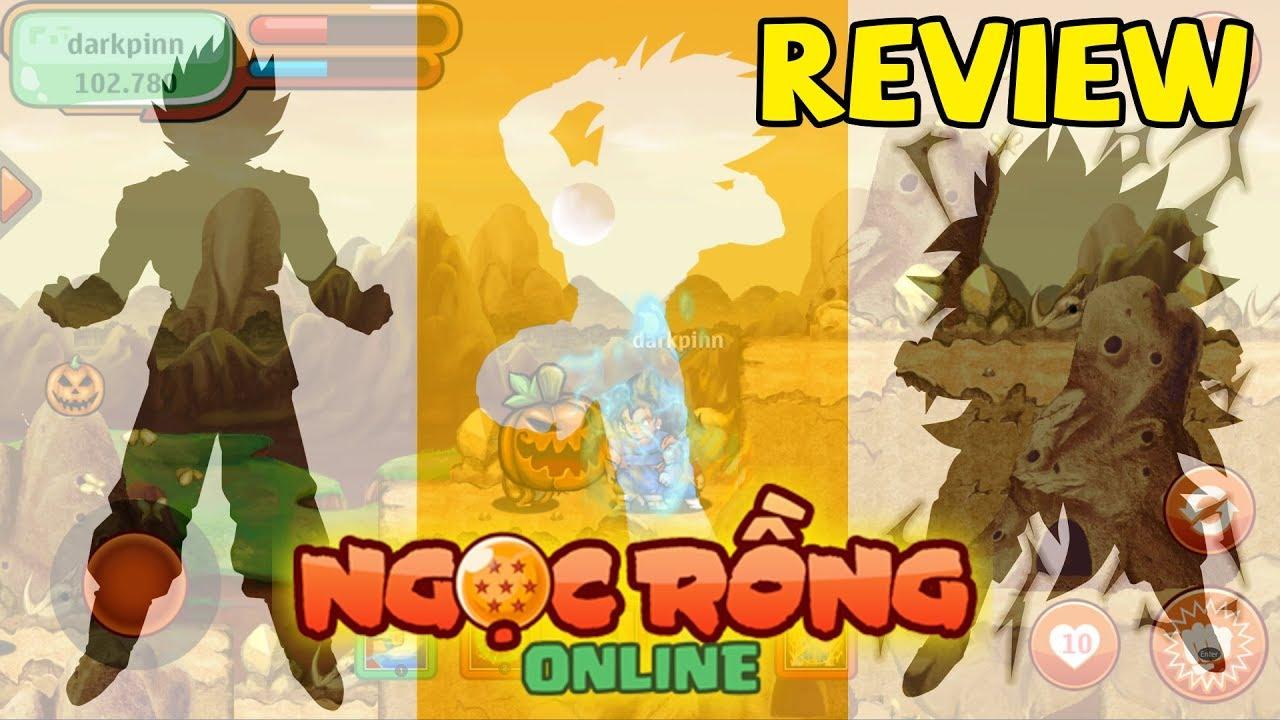 REVIEW Xàm – Ngọc Rồng Online Game Hút Máu Nhất Mọi Thời đại