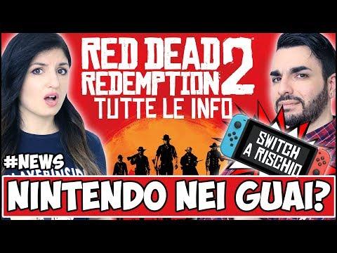 RED DEAD REDEMPTION 2: TUTTE LE INFO + NINTENDO NEI GUAI #NEWS