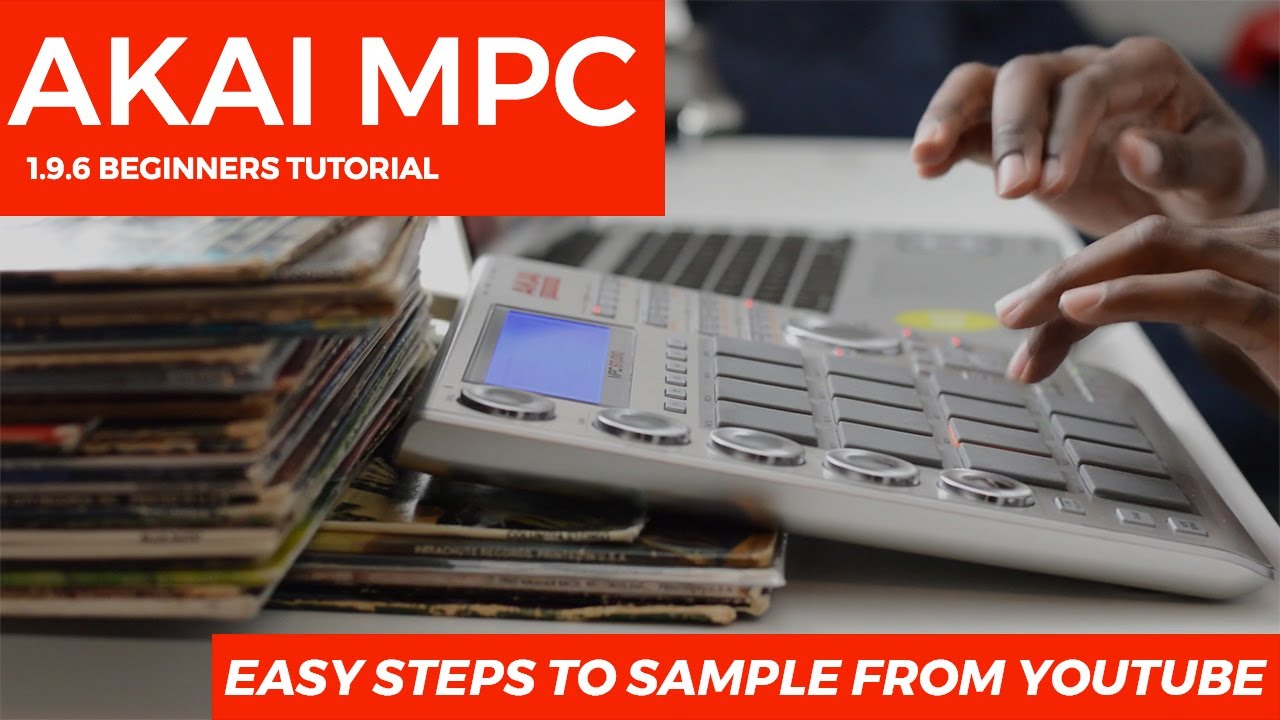 MPC Studio 1.9.5 Beginner's Tutorial: EASY STEPS to Sample from ...