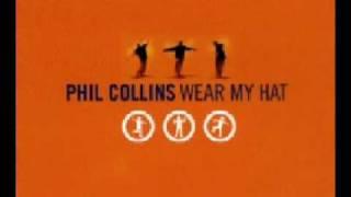 Phil Collins - Wear My Hat (Hat Dance Mix)